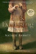 Tuck Everlasting. Anniversary Edition