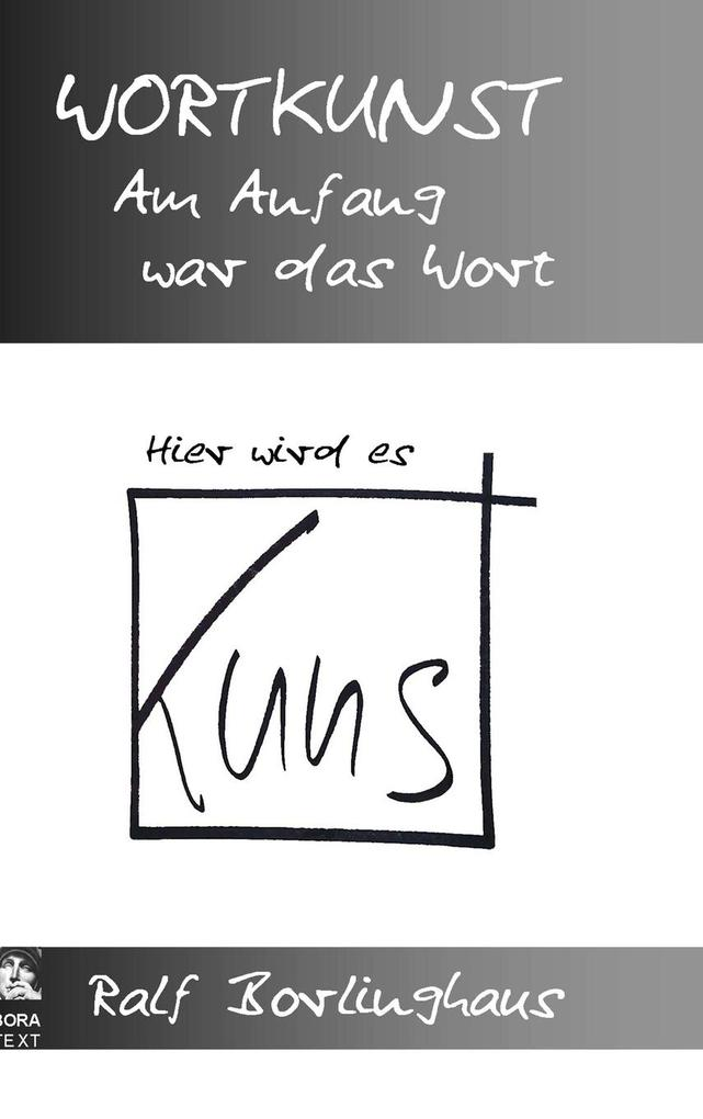 Wortkunst. Im Anfang war das Wort - Hier wird e...