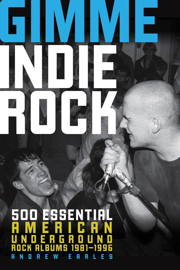 Gimme Indie Rock als eBook Download von Andrew ...