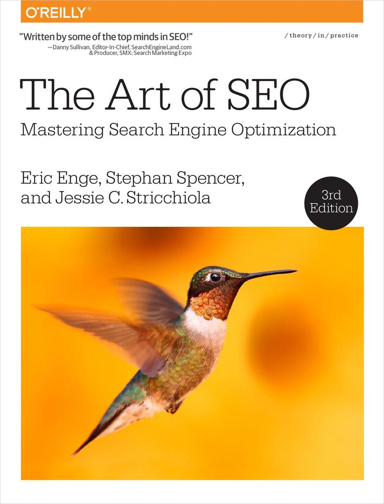 The Art of SEO als Buch von Eric Enge, Stephan ...