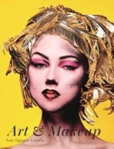 Art & Makeup als Buch von Lan Nguyen-Grealis