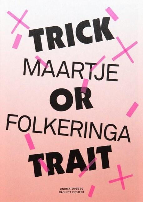TRICK OR TRAIT als Buch von Maartje Folkeringa