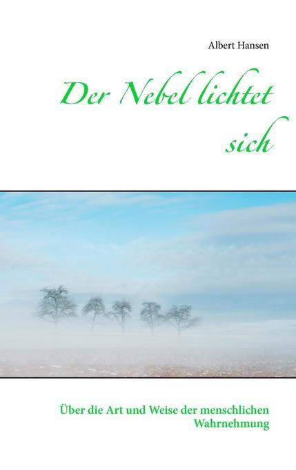 Der Nebel lichtet sich als Buch von Albert Hansen