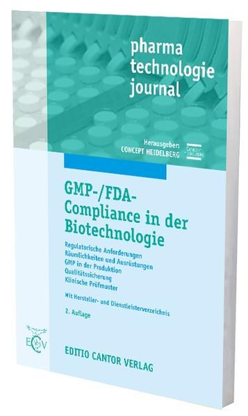GMP-/FDA-Compliance in der Biotechnologie als B...