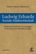 Ludwig Erhards Soziale Marktwirtschaft
