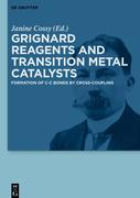 Grignard Reagents and Transition Metal Catalysts