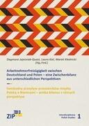Arbeitnehmerfreizügigkeit zwischen Deutschland und Polen/ Swobodny przeplyw pracowników mi_dzy Polsk