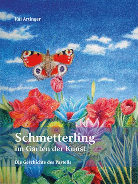 Ein Schmetterling im Garten der Kunst als Buch ...