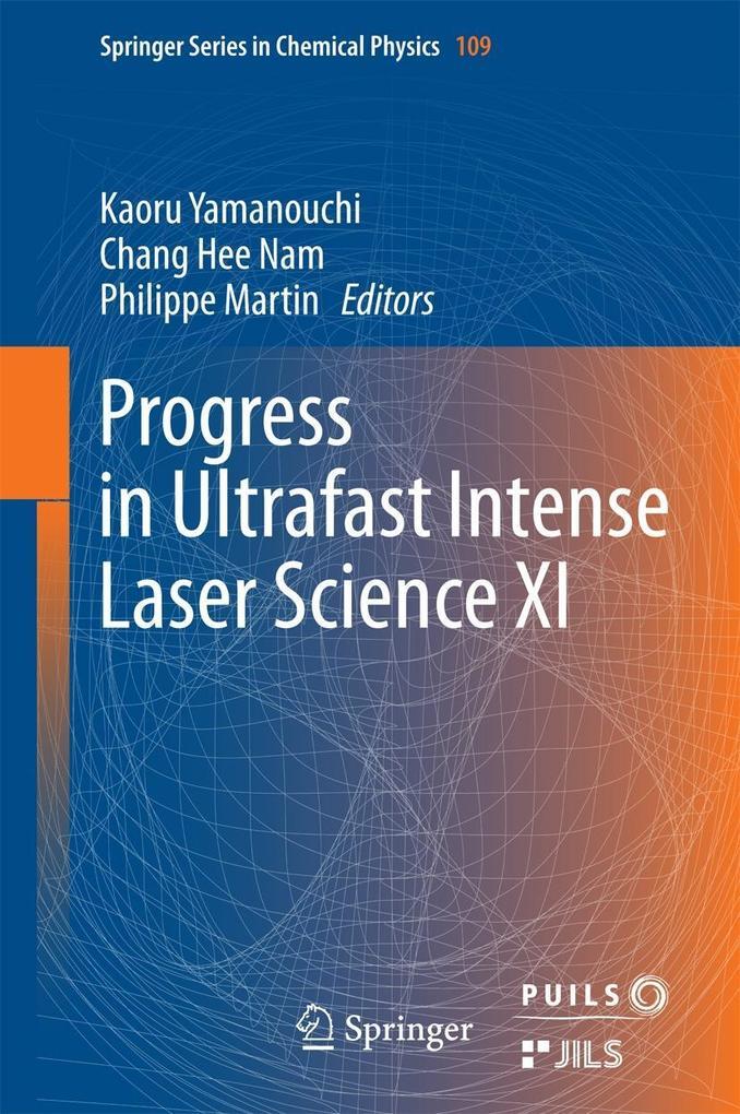 Progress in Ultrafast Intense Laser Science XI als eBook pdf