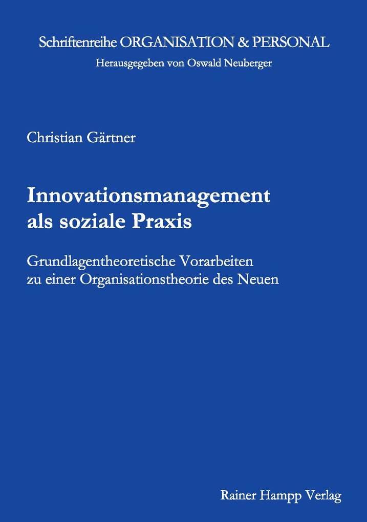 Innovationsmanagement als soziale Praxis als eB...