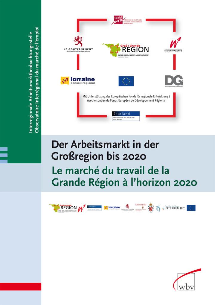 Der Arbeitsmarkt in der Großregion bis 2020 /Le...