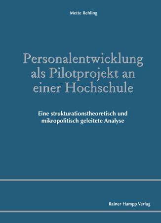 Personalentwicklung als Pilotprojekt an einer Hochschule als eBook Download von Mette Rehling - Mette Rehling