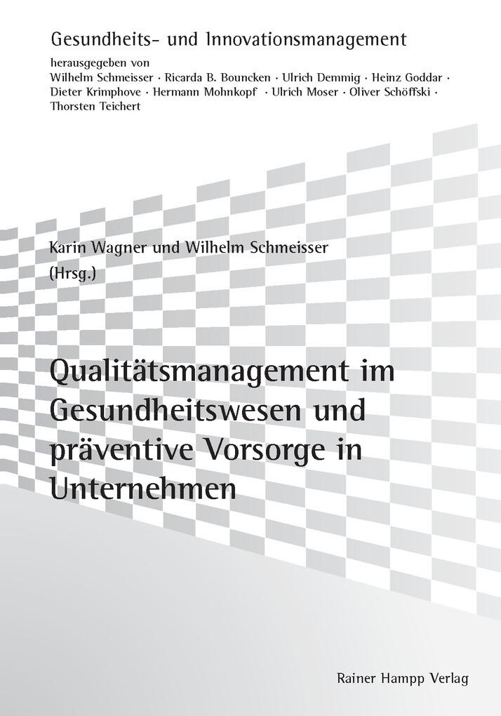 Qualitätsmanagement im Gesundheitswesen und prä...