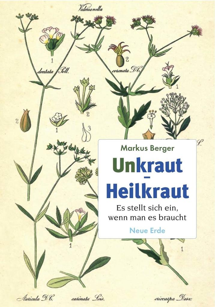 Unkraut - Heilkraut als eBook Download von Mark...