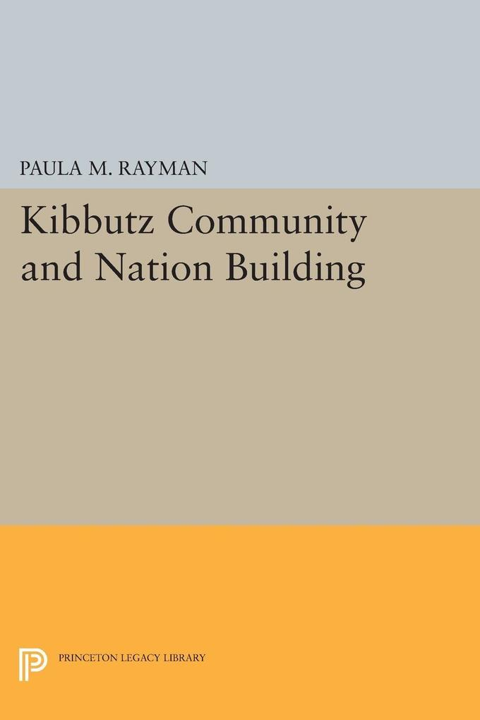 Kibbutz Community and Nation Building als eBook...
