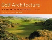 Golf Architecture: A Worldwide Perspective