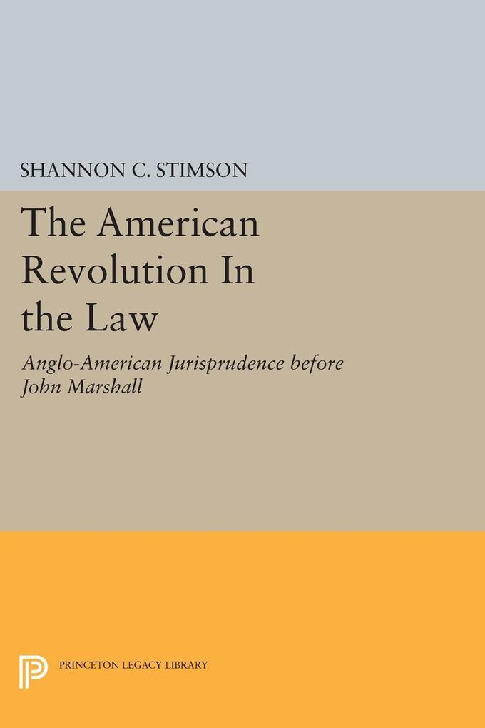 The American Revolution In the Law als eBook Do...