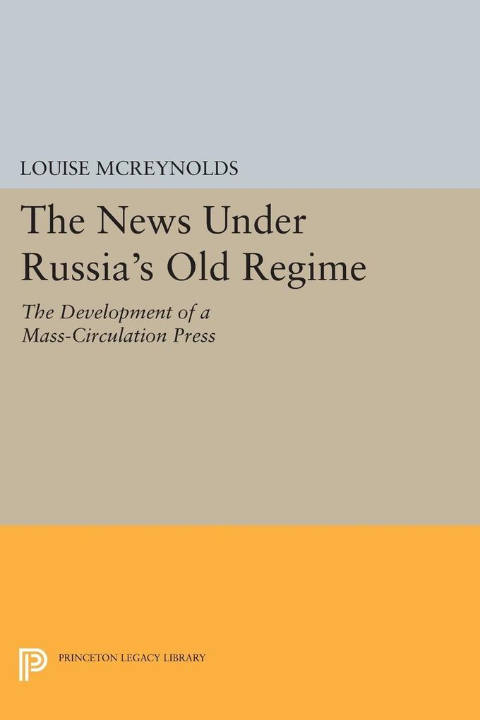 The News under Russia´s Old Regime als eBook Do...
