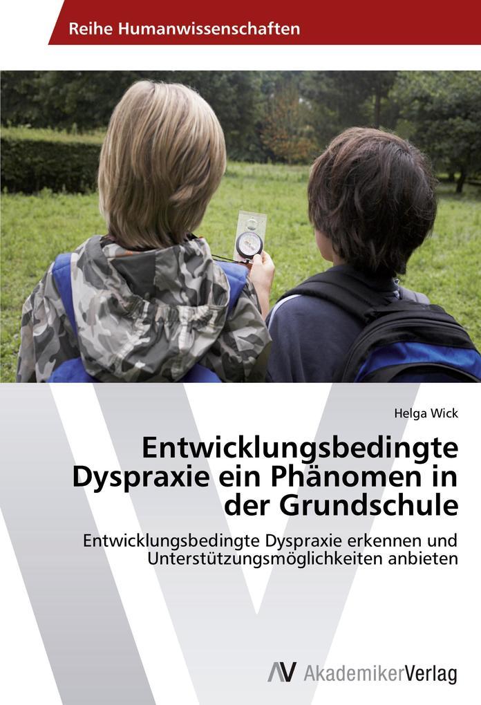 Entwicklungsbedingte Dyspraxie ein Phänomen in ...