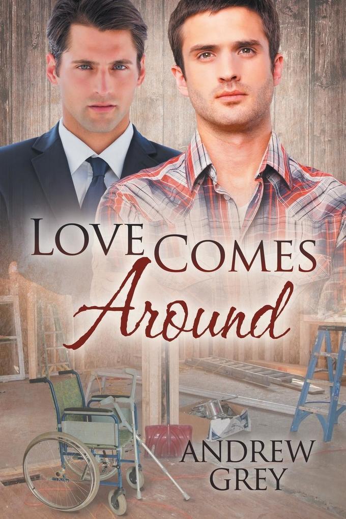 Love Comes Around als Buch von Andrew Grey