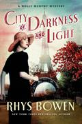City of Darkness and Light: A Molly Murphy Mystery