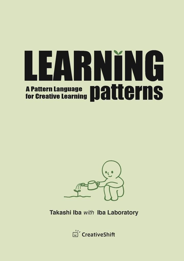 Learning Patterns als Taschenbuch von Takashi Iba