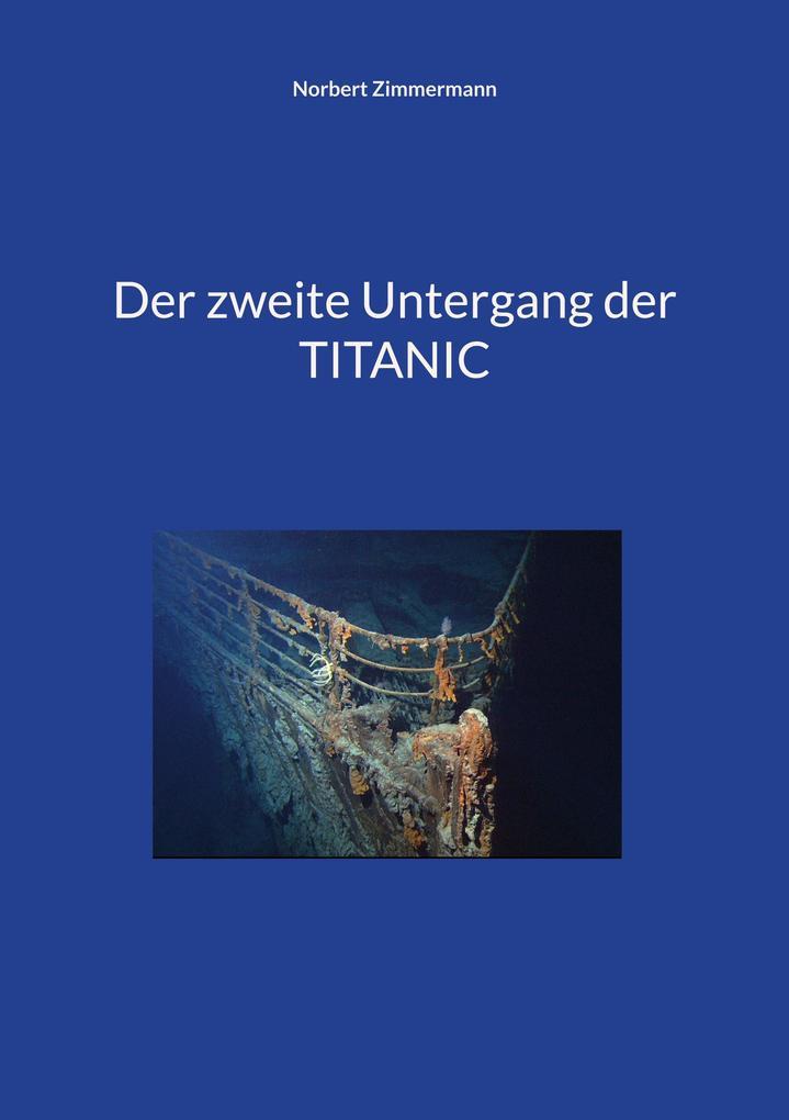 Der zweite Untergang der TITANIC als Buch von N...