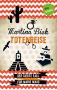 Totenreise: Der siebte Fall für Marie Maas