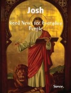 Josh, Good News for Everyday People als eBook D...