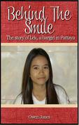 Daddy's Hobby: Behind The Smile - The Story of Lek, a Bar Girl in Pattaya