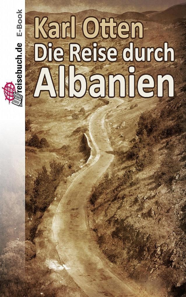 Die Reise durch Albanien als eBook Download von...