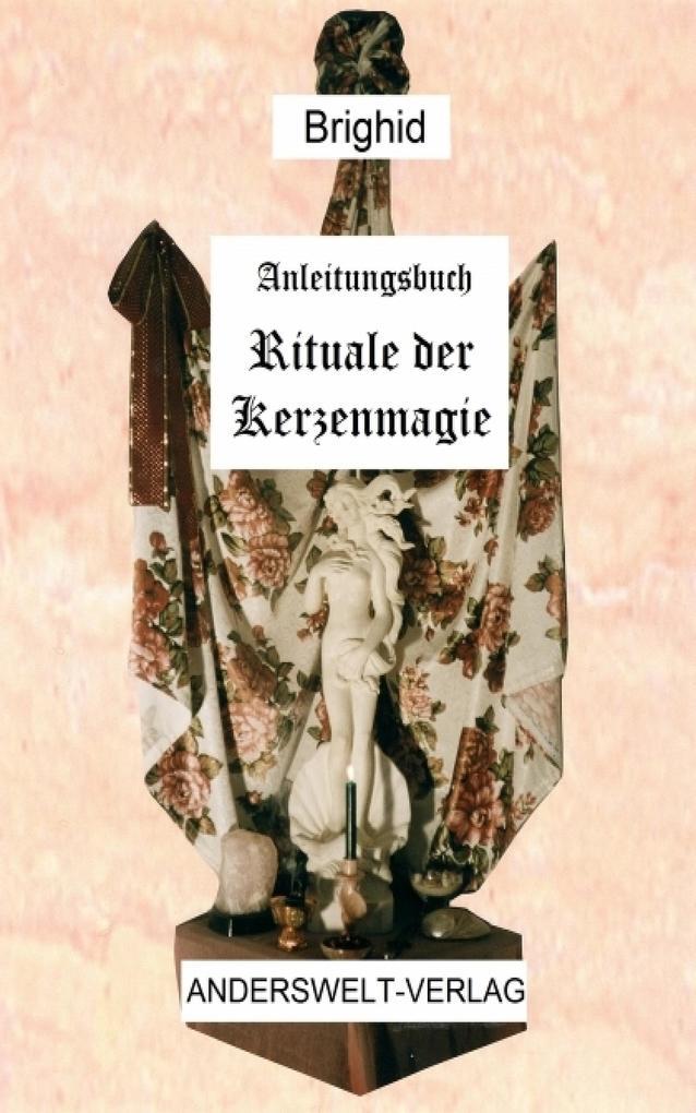 Anleitungsbuch Rituale der Kerzenmagie als eBook
