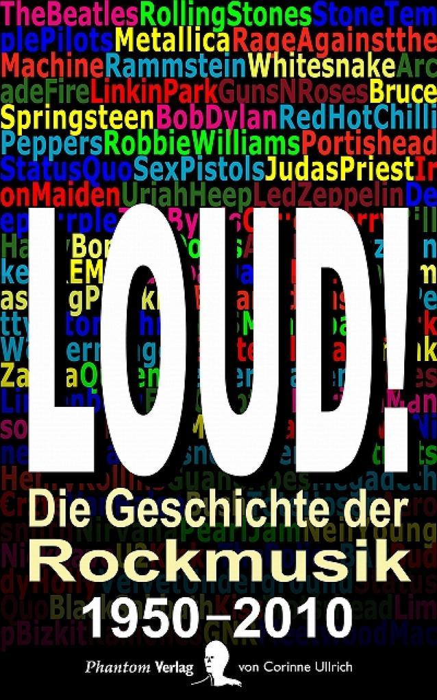 LOUD! Die Geschichte der Rockmusik als eBook