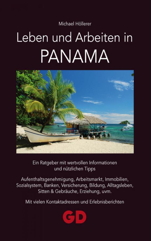Leben und Arbeiten in Panama als eBook Download...