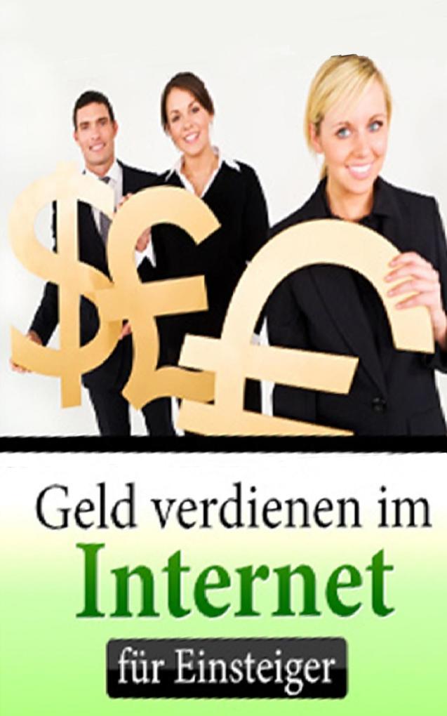Geld verdienen im Internet für Einsteiger als e...