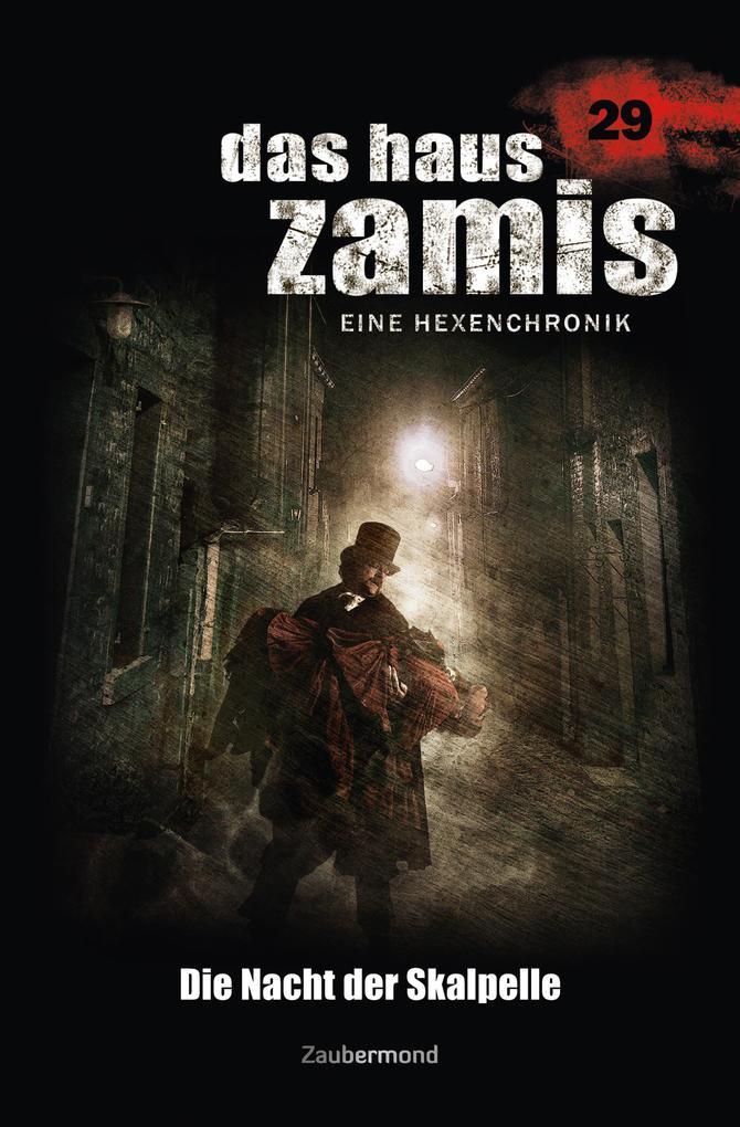 Das Haus Zamis 29 - Die Nacht der Skalpelle als...