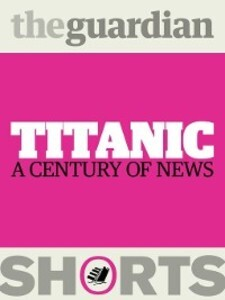 Titanic als eBook Download von The Guardian