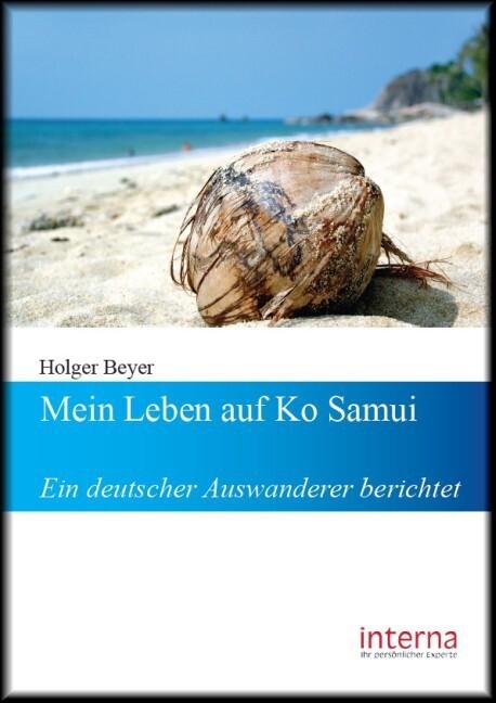 Mein Leben auf Ko Samui als Buch von Holer Beyer