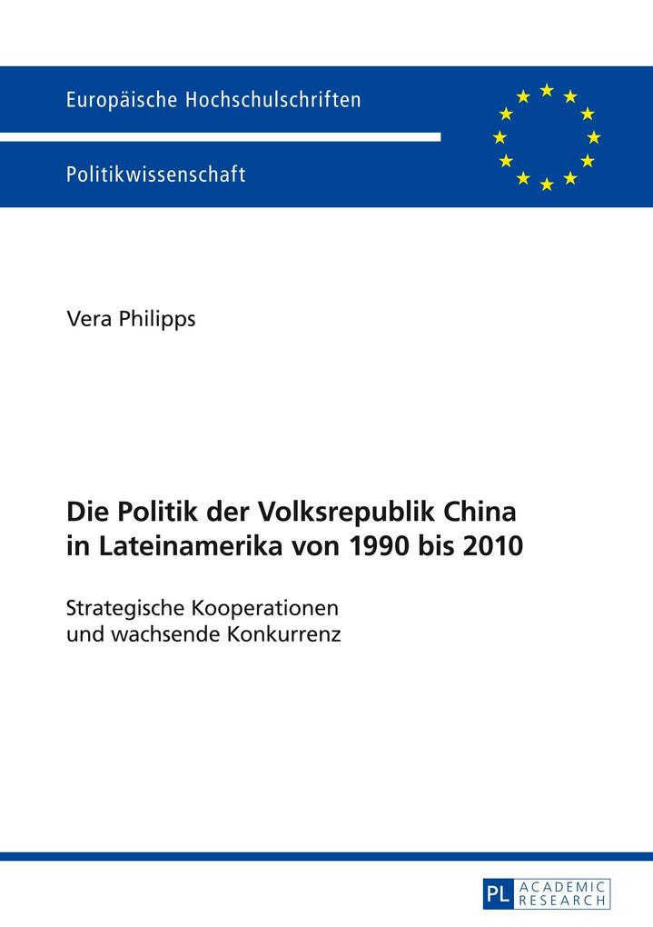 Die Politik der Volksrepublik China in Lateinam...
