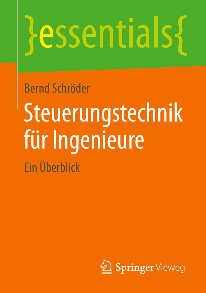 Steuerungstechnik für Ingenieure als Buch von B...