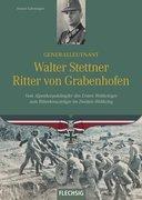 Ritterkreuzträger: Generalleutnant Walter Stettner Ritter von Grabenhofen