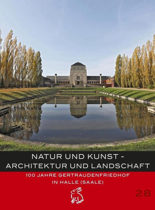 Natur und Kunst - Architektur und Landschaft al...