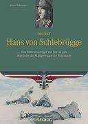 Ritterkreuzträger: Oberst Hans von Schlebrügge