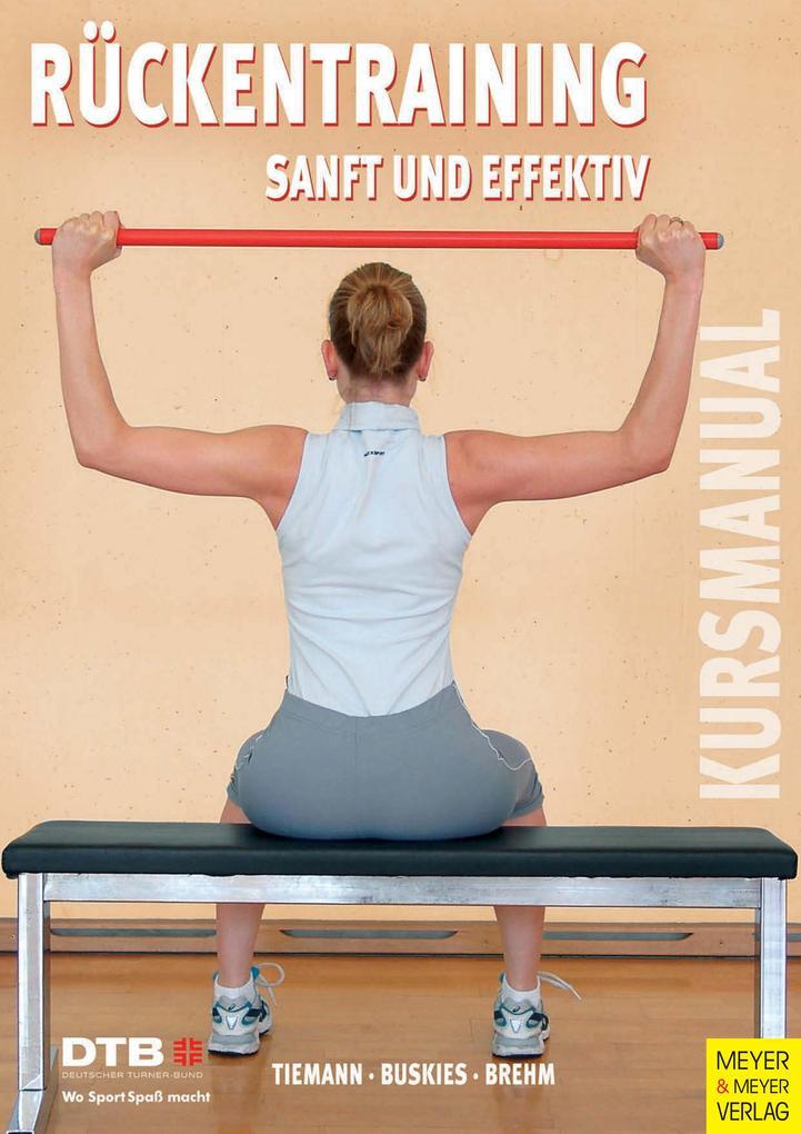 Kursleitermanual Rückentraining - Sanft und eff...