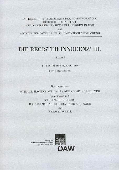 Die Register Innocenz`III. 11. Band als eBook Download von Othmar Hageneder, Andrea Sommerlechner - Othmar Hageneder, Andrea Sommerlechner