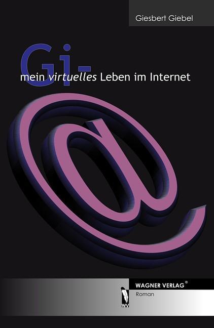 Gi-mein virtuelles Leben im Internet als eBook ...