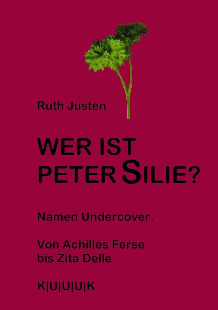 Wer ist Peter Silie? als eBook