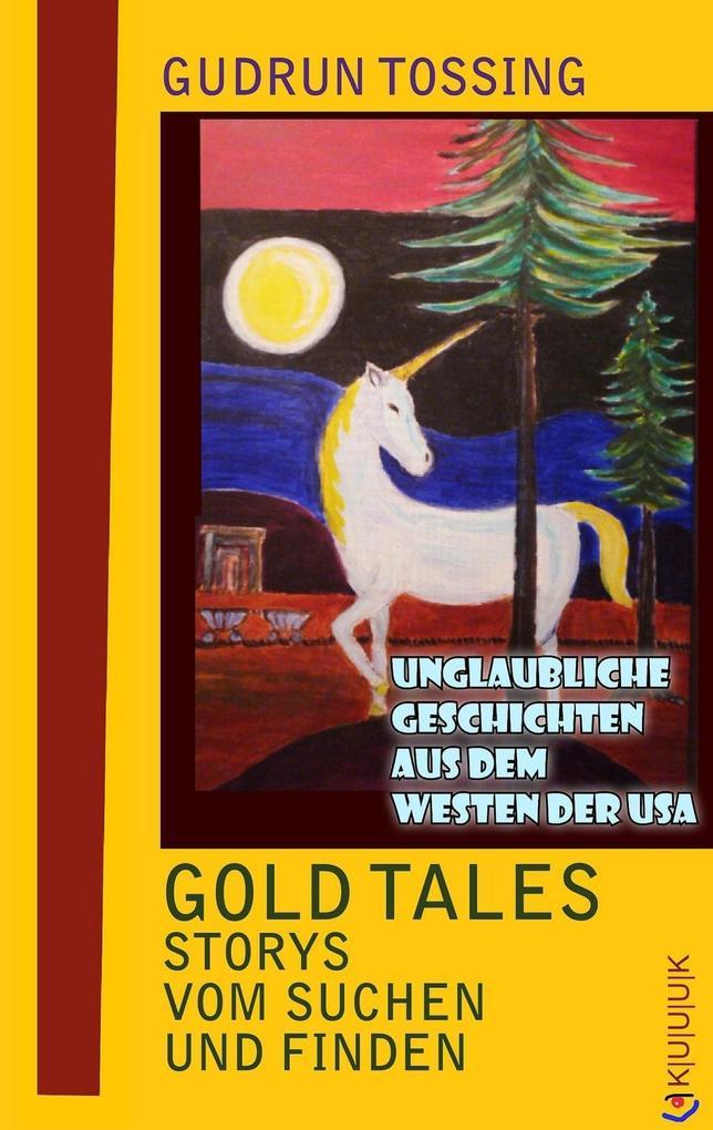 Gold Tales - Storys vom Suchen & Finden als eBook epub