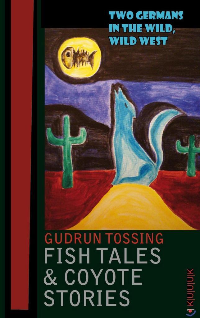 Fish Tales & Coyote Stories als eBook