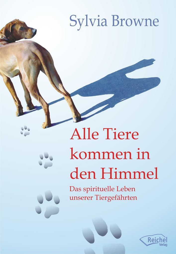 Alle Tiere kommen in den Himmel als eBook
